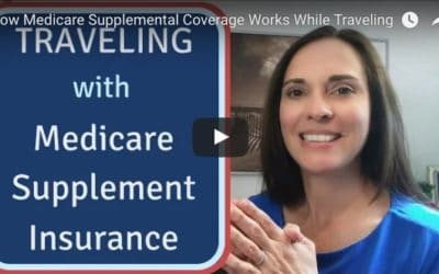Medicare Supplemental Coverage When Traveling